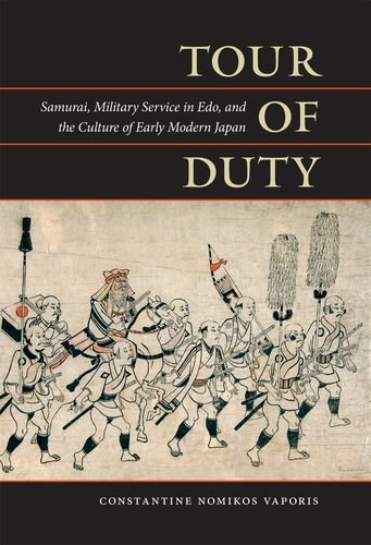 9780824832056: Tour of Duty: Samurai, Military Service in Edo, and the Culture of Early Modern Japan