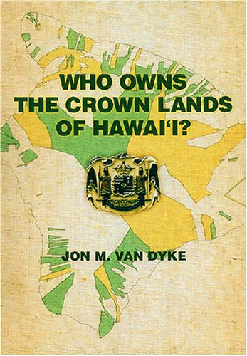 9780824832117: Who Owns the Crown Lands of Hawaii?