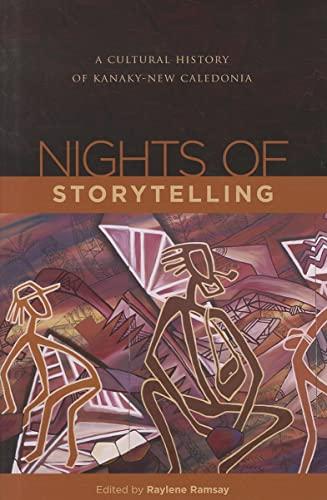 9780824832223: Nights of Storytelling: A Cultural History of Kanaky-New Caledonia