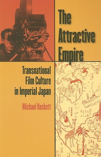 9780824832230: The Attractive Empire: Transnational Film Culture in Emperial Japan