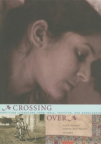 9780824832278: Crossing Over: Stories of Partition from India, Pakistan, and Bangladesh (Manoa)