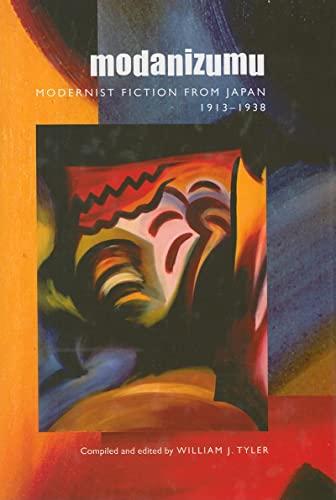 9780824832421: Modanizumu: Modernist Fiction from Japan, 1913–1938