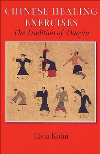 9780824832698: Chinese Healing Exercises: The Tradition of Daoyin (A Latitude 20 Book)