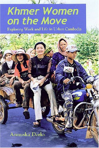 9780824832704: Khmer Women on the Move: Exploring Work and Life in Urban Cambodia