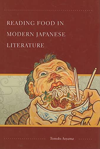 Reading Food in Modern Japanese Literature (Hardback): Tomoko Aoyama