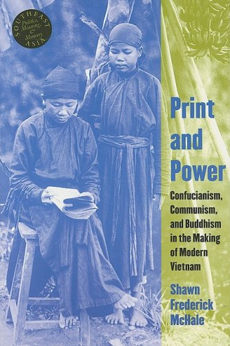 9780824833046: Print and Power: Confucianism, Communism, and Buddhism in the Making of Modern Vietnam (Southeast Asia: Politics, Meaning, and Memory)