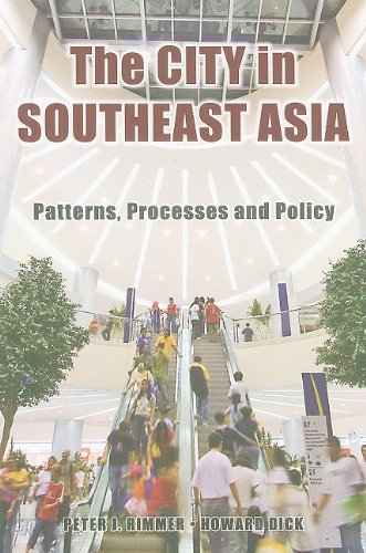 The City in Southeast Asia: Patterns, Processes and Policy: Peter J. Rimmer