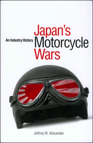 9780824833282: Japan's Motorcycle Wars: An Industry History