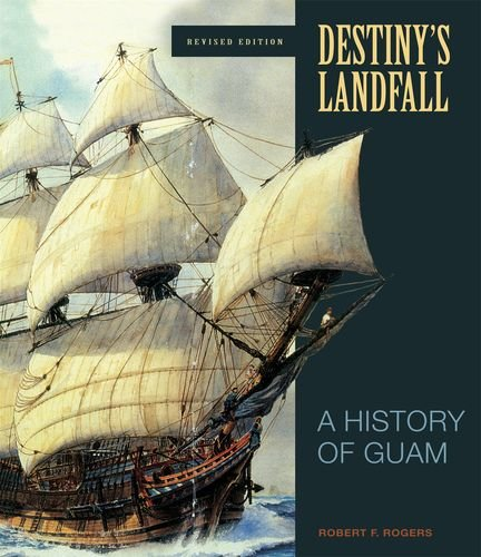 9780824833343: Destiny's Landfall: A History of Guam, Revised Edition
