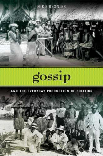 9780824833381: Gossip and the Everyday Production of Politics