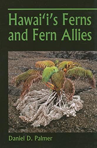 Hawai'i's Ferns and Fern Allies: PALMER, DANIEL