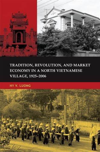 9780824833701: Tradition, Revolution, and Market Economy in a North Vietnamese Village, 1925-2006