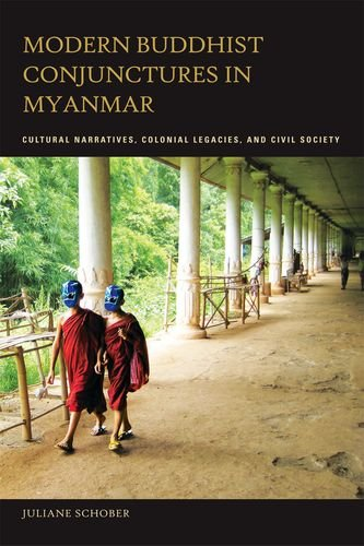 9780824833824: Modern Buddhist Conjunctures in Myanmar: Cultural Narratives, Colonial Legacies, and Civil Society
