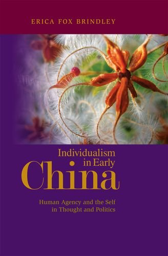 9780824833862: Individualism in Early China: Human Agency and the Self in Thought and Politics