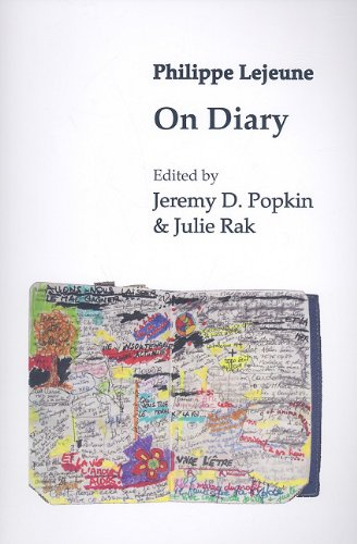 On Diary (Biography Monograph Series): Philippe Lejeune, Jeremy D. Popkin (Editor), Julie Rak (...