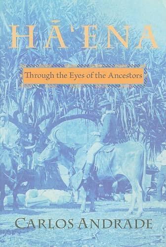 9780824834104: Hā'ena: Through the Eyes of the Ancestors (Latitude 20 Books)