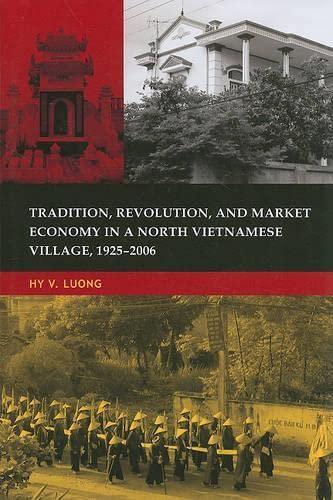 9780824834234: Tradition, Revolution, and Market Economy in a North Vietnamese Village, 1925-2006