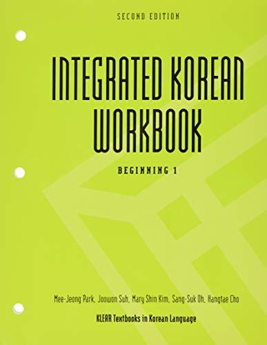 9780824834500: Integrated Korean Workbook: Beginning 1