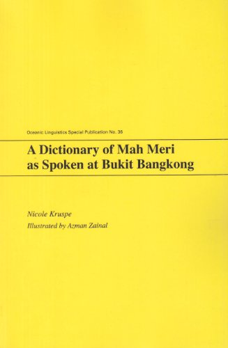 9780824834937: A Dictionary of Mah Meri as Spoken at Bukit Bangkong (Oceanic Linguistics Special Publications)