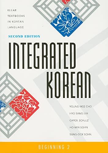 9780824835156: Integrated Korean: Beginning 2: Textbook (Klear Textbooks in Korean Language)