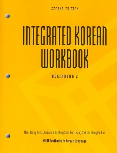9780824835163: Integrated Korean Workbook: Beginning 2, 2nd Edition (Klear Textbooks in Korean Language)