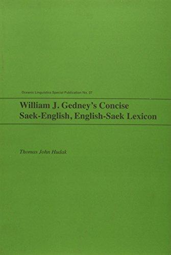 9780824835385: William J. Gedney's Concise Saek-English, English-Saek Lexicon (Oceanic Linguistics Special Publications)