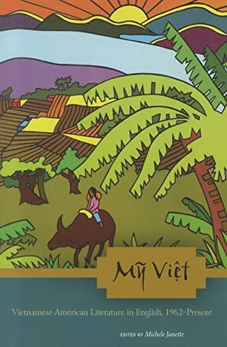 9780824835507: My Viet: Vietnamese American Literature in English, 1962-Present