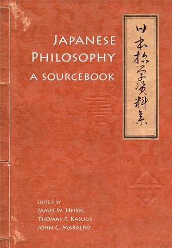 9780824835521: Japanese Philosophy: A Sourcebook (Nanzan Library of Asian Religion and Culture)