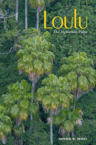 9780824835675: Loulu: The Hawaiian Palm