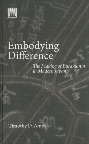 Embodying Difference: The Making of Burakumin in Modern Japan (Hardback): Timothy D. Amos