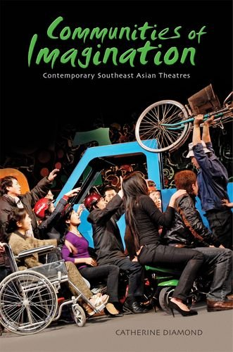 9780824835842: Communities of Imagination: Contemporary Southeast Asian Theatres
