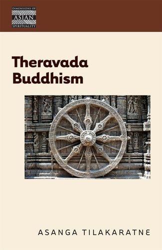 9780824835965: Theravada Buddhism: The View of the Elders (Dimensions of Asian Spirituality)
