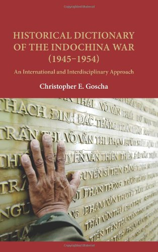 9780824836047: Historical Dictionary of the Indochina War (1945–1954): An International and Interdisciplinary Approach