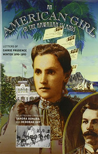 An American Girl in the Hawaiian Islands: Letters of Carrie Prudence Winter, 1890-1893: Carrie ...