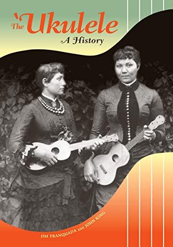 9780824836344: The Ukulele: A History