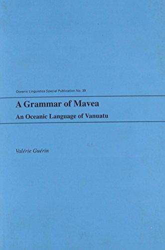 9780824836399: A Grammar of Mavea: An Oceanic Language of Vanuatu (Oceanic Linguistics Special Publications)