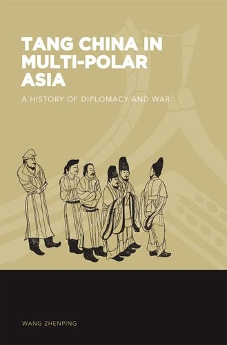 9780824836443: Tang China in Multi-Polar Asia: A History of Diplomacy and War (The World of East Asia)