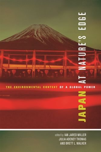 9780824836924: Japan at Nature's Edge: The Environmental Context of a Global Power