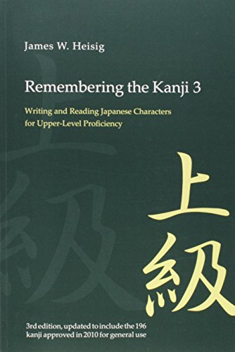 9780824837020: Remembering the Kanji 3: Writing and Reading the Japanese Characters for Upper-Level Proficiency