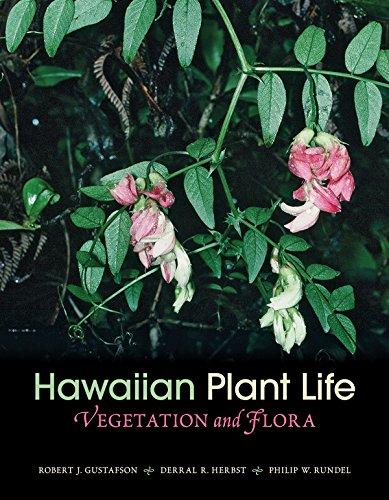 Hawaiian Plant Life (Hardcover): Robert J. Gustafson