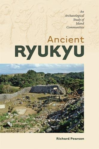 9780824837129: Ancient Ryukyu: An Archaeological Study of Island Communities