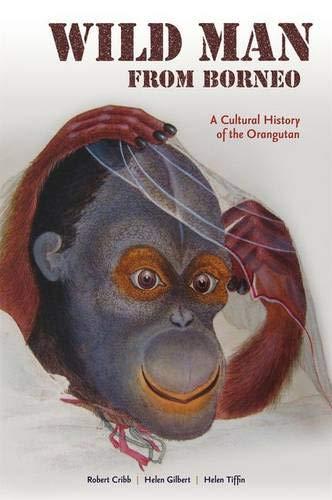 9780824837143: Wild Man from Borneo: A Cultural History of the Orangutan