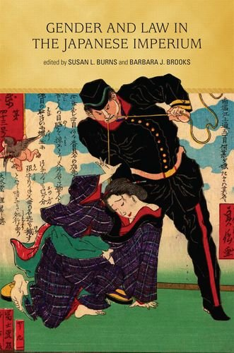 Gender and Law in the Japanese Imperium: Burns, Susan L