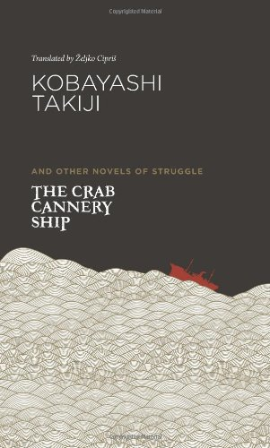 9780824837426: The Crab Cannery Ship and Other Novels of Struggle