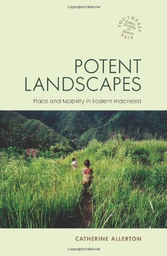 9780824838003: Potent Landscapes: Place and Mobility in Eastern Indonesia (Southeast Asia Politics, Meaning, and Memory)