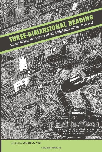 9780824838010: Three-Dimensional Reading: Stories of Time and Space in Japanese Modernist Fiction, 1911-1932
