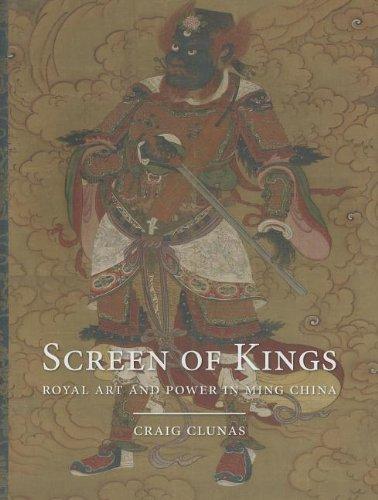Screen of Kings (Hardback): Senior Lecturer in Art History Craig Clunas