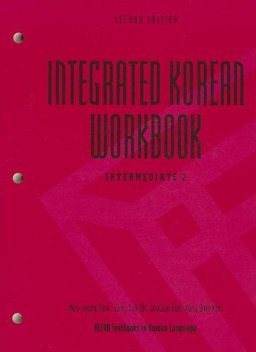 9780824838676: Integrated Korean Workbook: Intermediate 2 (Klear Textbooks in Korean Language) (Korean and English Edition)