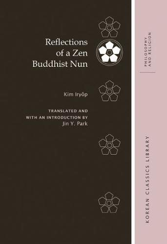 9780824838782: Reflections of a Zen Buddhist Nun (Korean Classics Library. Philosophy and Religion)