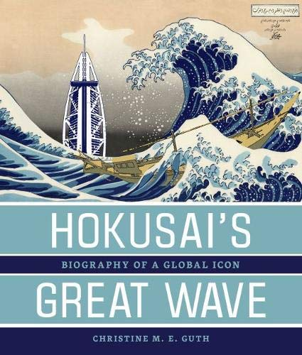 9780824839598: Hokusai's Great Wave: Biography of a Global Icon